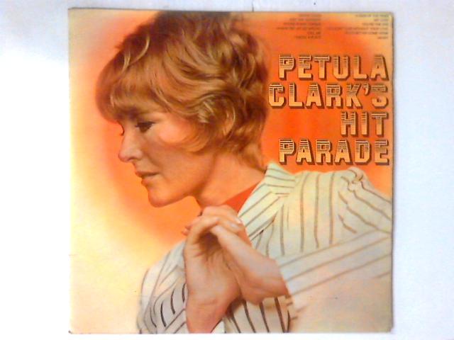 Petula Clark's Hit Parade LP COMP By Petula Clark