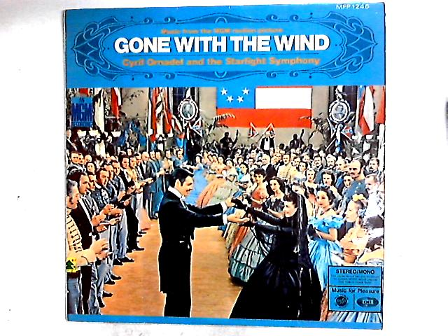 "Music From The MGM Motion Picture Release ""Gone With The Wind"" LP By The Starlight Orchestra"