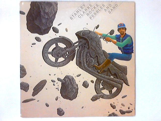 Rocks, Pebbles And Sand LP By Stanley Clarke