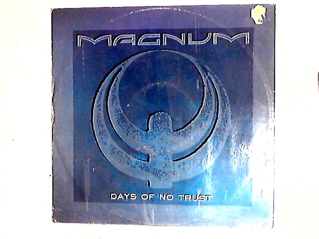 Days Of No Trust 12in By Magnum