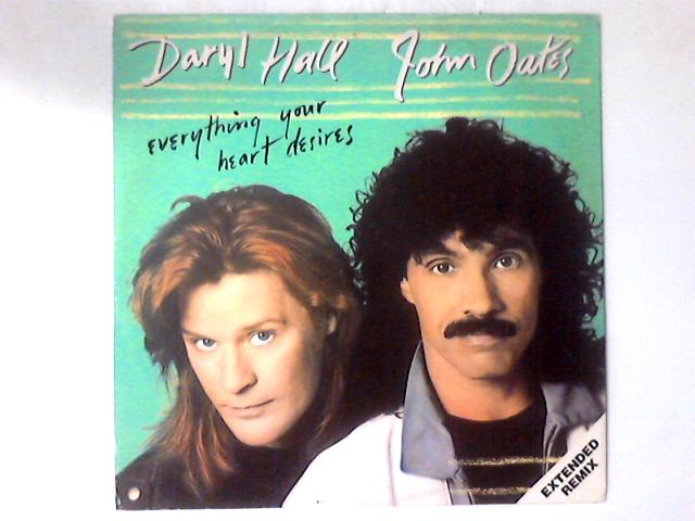 Everything Your Heart Desire 12in By Daryl Hall & John Oates