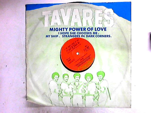 The Mighty Power Of Love 12in By Tavares