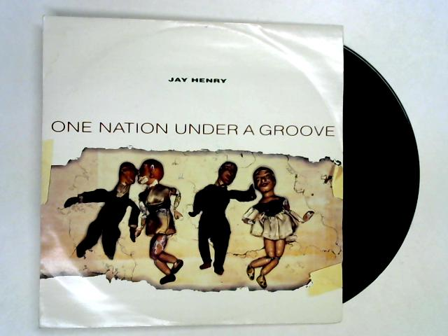 One Nation Under A Groove 12in By Jay Henry