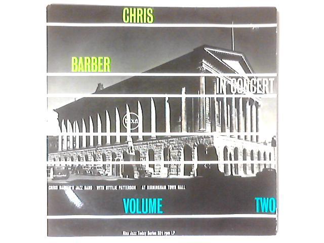 Chris Barber In Concert Vol. 2 LP By Chris Barber