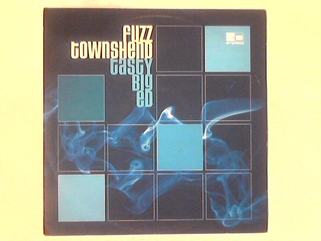 Tasty Big Ed 12in By Fuzz Townshend