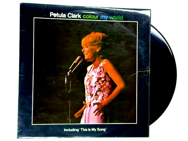 Colour My World LP 2nd By Petula Clark