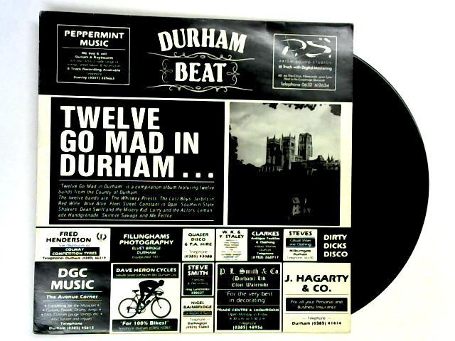 Twelve Go Mad In Durham LP by Various