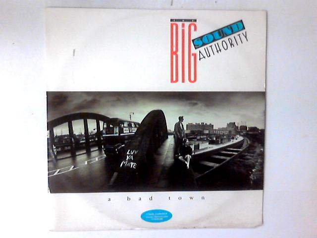 A Bad Town 12in By Big Sound Authority