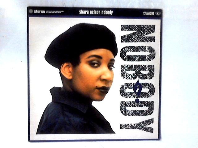 Nobody 12in By Shara Nelson