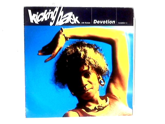 Devotion (ThE-Motive Mix) 12in By Kicking Back