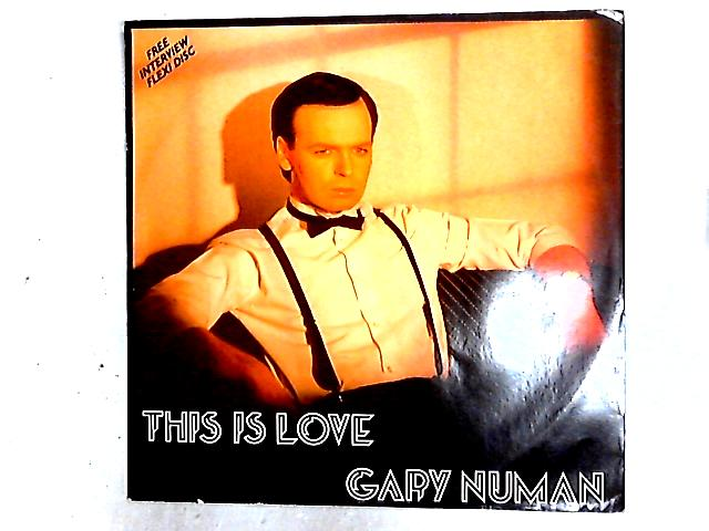 This Is Love 12in + Flexi By Gary Numan