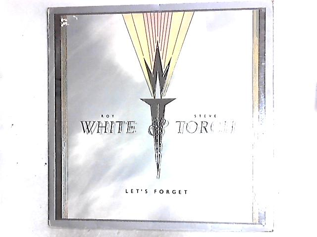 Let's Forget 12in By White & Torch