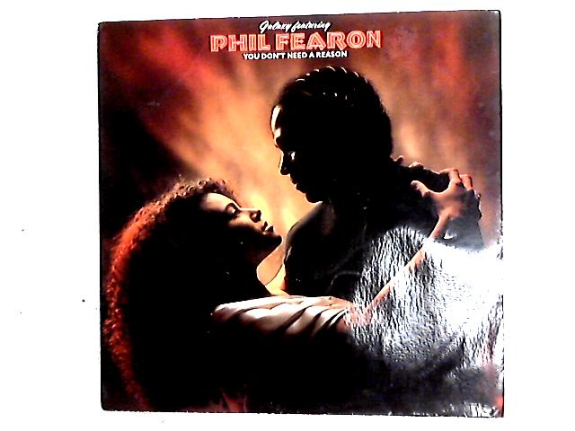 You Don't Need A Reason 12in by Phil Fearon & Galaxy