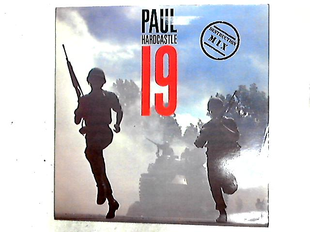 19 (Destruction Mix) 12in by Paul Hardcastle