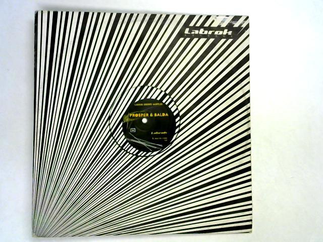 Labrok Groove Sampler 12in by Prosper & Balda / The Incredibly Funky Breakers