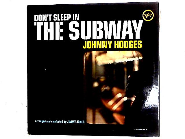 Don't Sleep In The Subway LP By Johnny Hodges