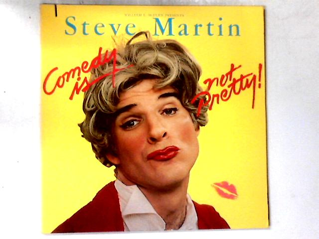 Comedy Is Not Pretty LP By Steve Martin (2)