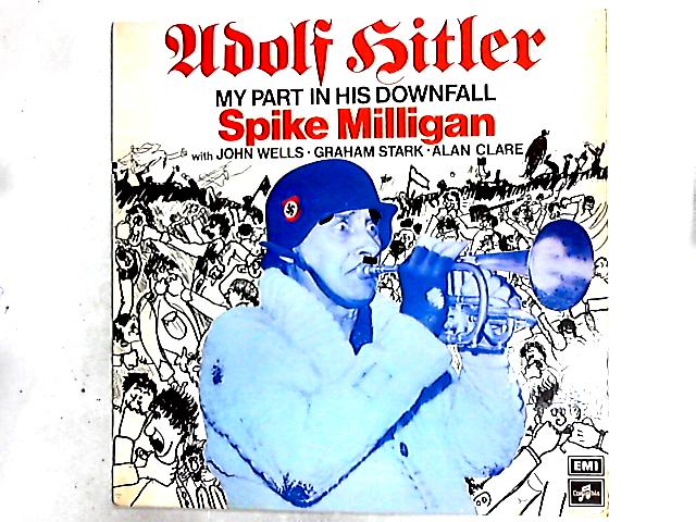 Adolf Hitler - My Part In His Downfall LP By Spike Milligan