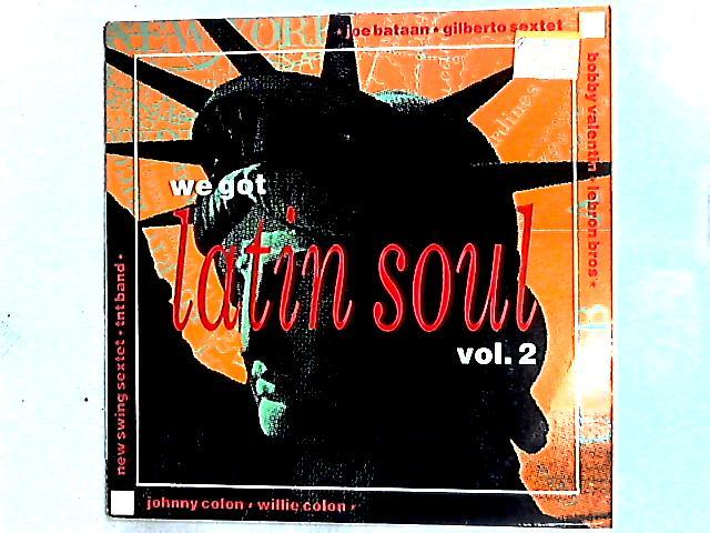 We Got Latin Soul, Vol. 2 Comp by Various