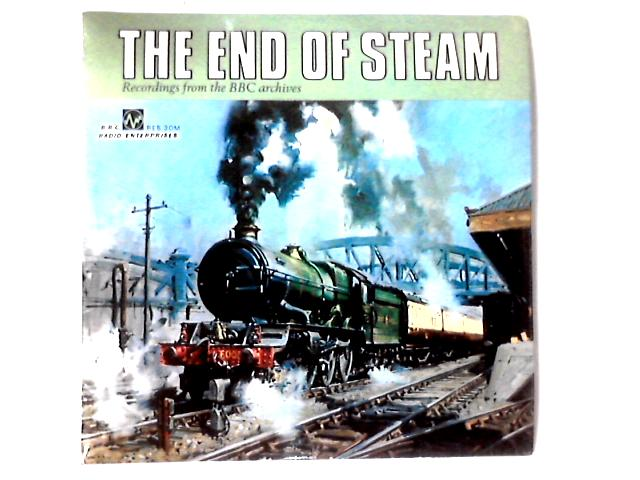 The End Of Steam LP by No Artist