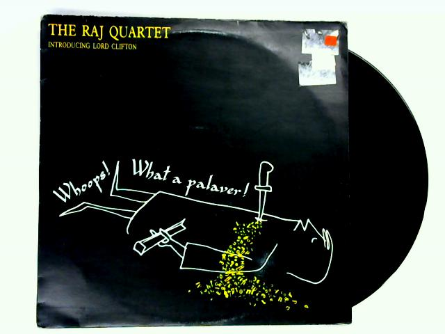 Whoops! What A Palaver! 12in 1st by The Raj Quartet