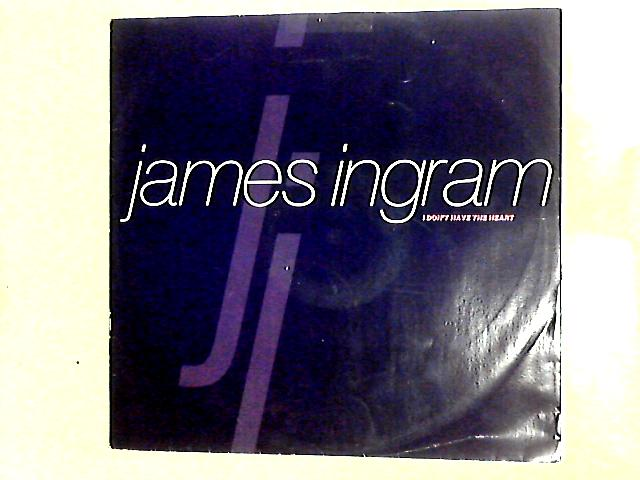 I Don't Have The Heart 12in By James Ingram