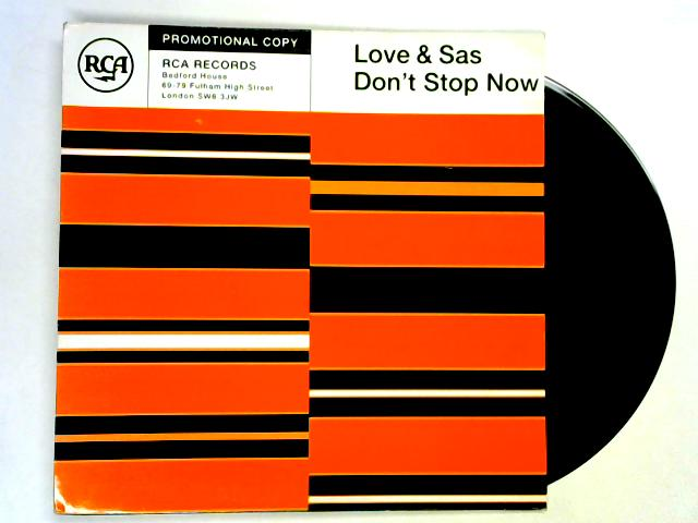 Don't Stop Now 12in promo by Love & Sas