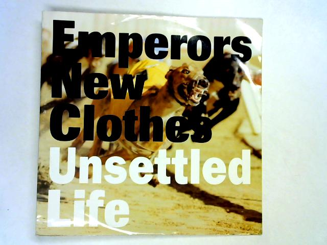 Unsettled Life 12in 1st by Emperors New Clothes