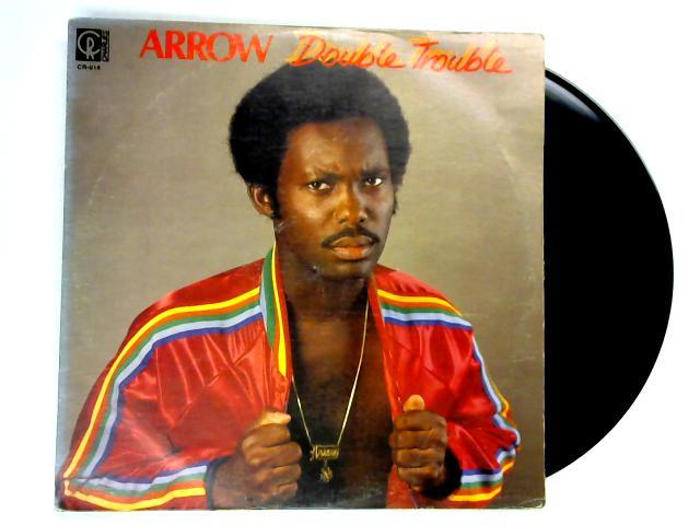 Double Trouble LP By Arrow