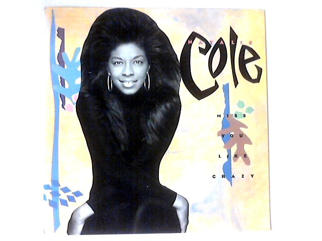 Miss You Like Crazy 12in by Natalie Cole