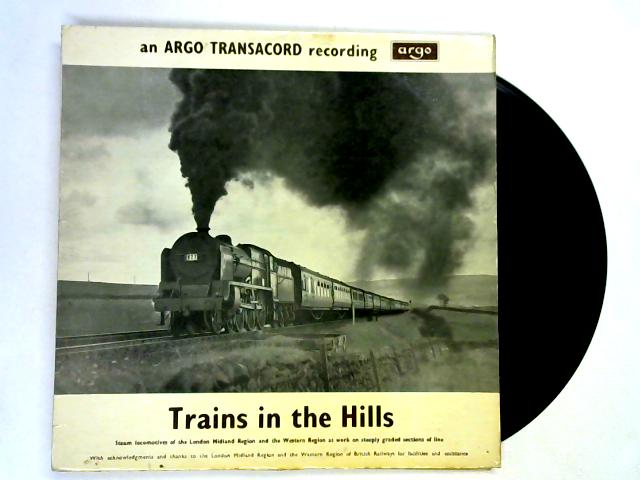 Trains In The Hills LP By No Artist