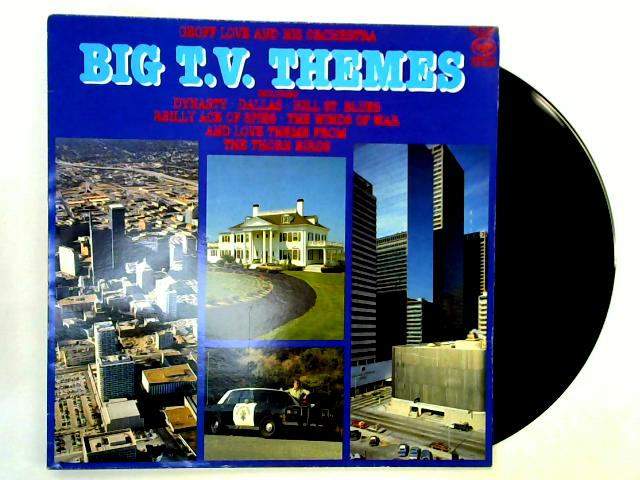 Big T.V. Themes LP 1st By Geoff Love & His Orchestra