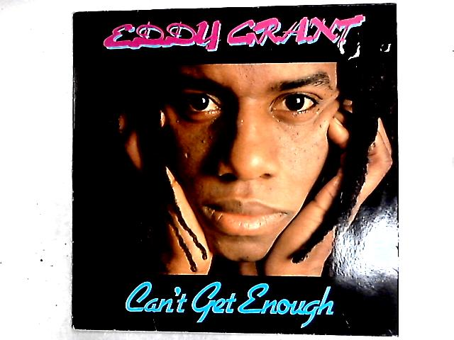 Can't Get Enough LP By Eddy Grant