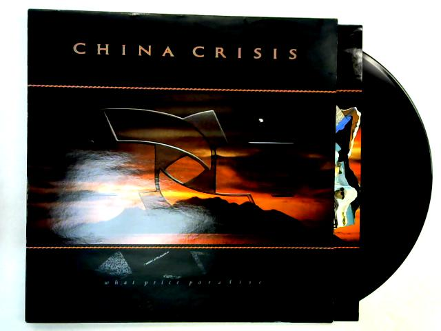 What Price Paradise LP 1st By China Crisis