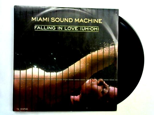 Falling In Love (Uh-Oh) 12in 1st by Miami Sound Machine