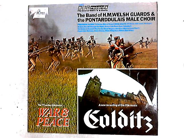 The Band Of H.M. Welsh Guards & The Pontarddulais Male Choir LP By Band Of The Welsh Guards