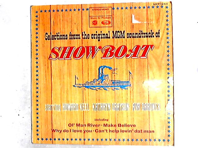 Selections From The Original MGM Soundtrack Of Showboat LP By Howard Keel