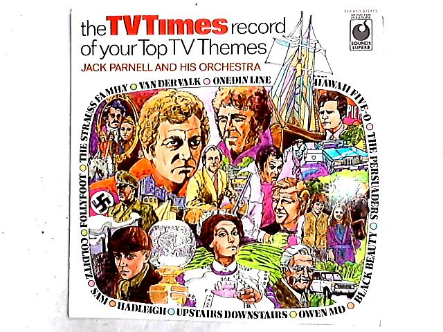 The TV Times Record Of Your Top TV Themes LP By Jack Parnell & His Orchestra