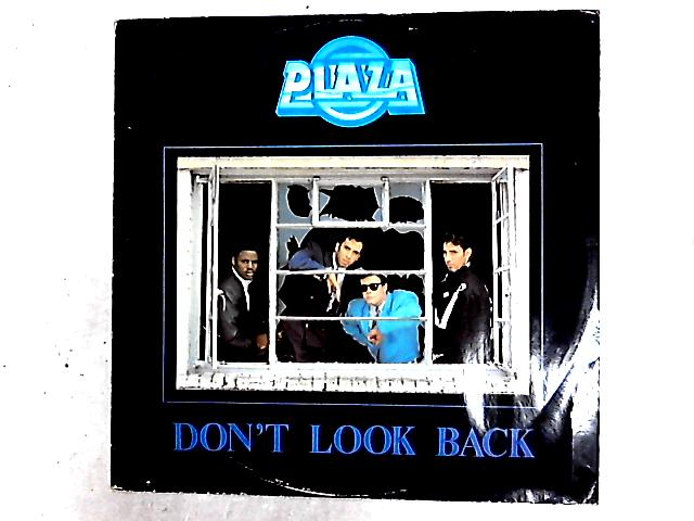Don't Look Back 12in By Plaza