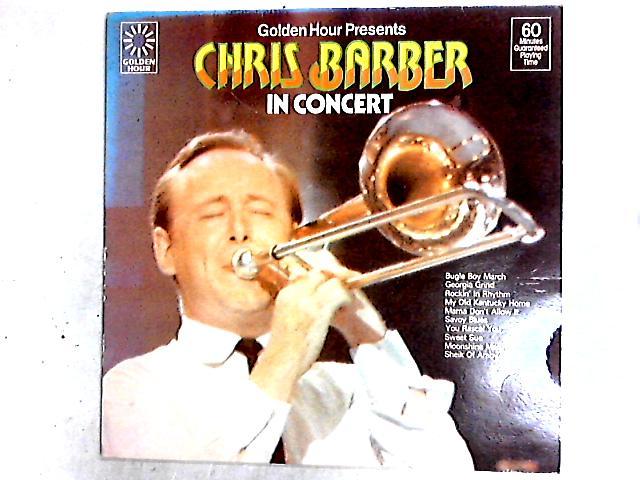 Golden Hour Presents Chris Barber In Concert LP By Chris Barber's Jazz Band