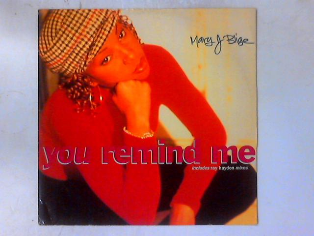 You Remind Me 12in By Mary J. Blige