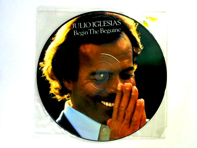 Begin The Beguine 12in pic disc By Julio Iglesias