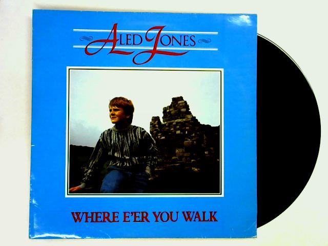 Where E'er You Walk LP 1st by Aled Jones