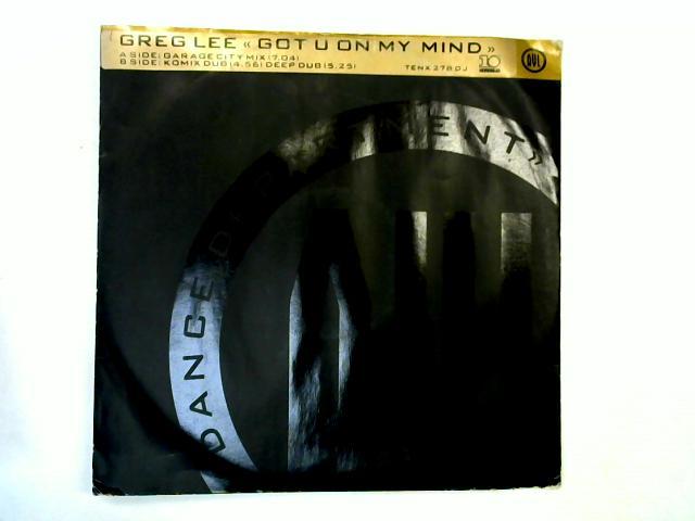 Got U On My Mind 12in promo By Greg Lee