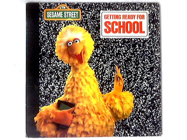Getting Ready For School LP by Sesame Street