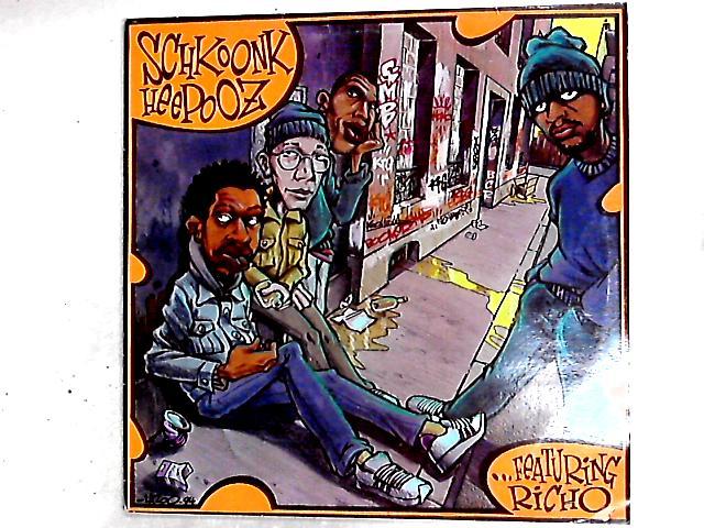 Schkoonk Heepooz … Featuring Richo 2LP by Schkoonk Heepooz