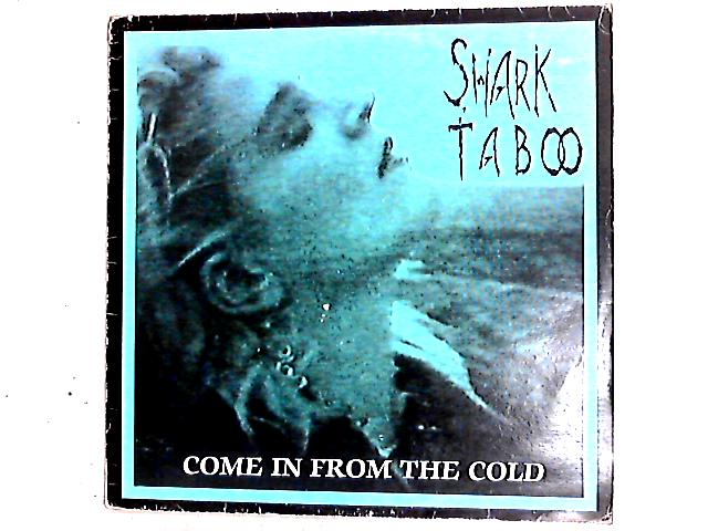 Come In From The Cold 12in by Shark Taboo