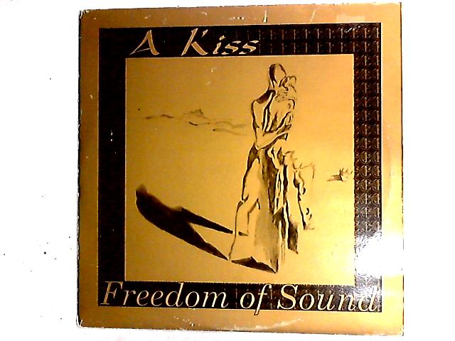 A Big Kiss 12in by Freedom Of Sound