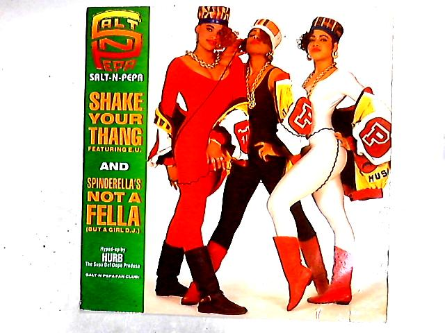 Shake Your Thang / Spinderella's Not A Fella (But A Girl DJ) 12in by Salt 'N' Pepa