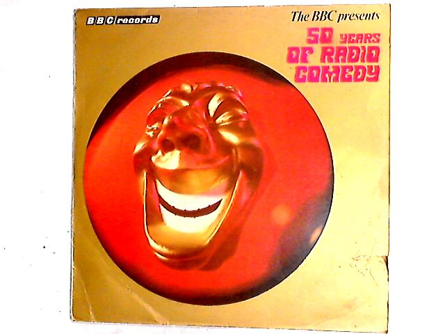 The BBC Presents Fifty Years Of Radio Comedy Comp by Various